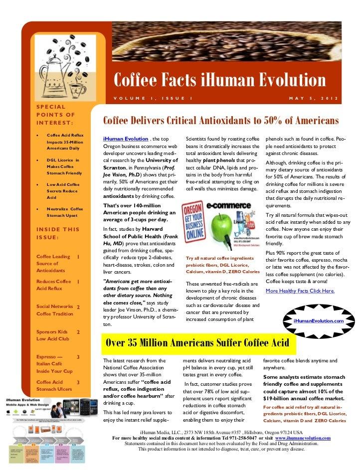 Coffee Facts iHuman Evolution                             V O L U M E      1 ,   I S S U E     1                          ...
