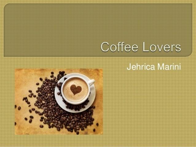Coffee Lovers Target Market