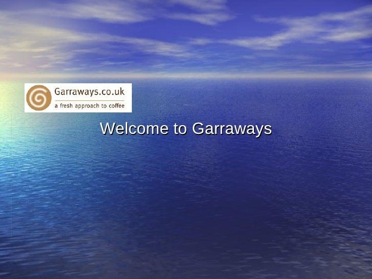Welcome to Garraways