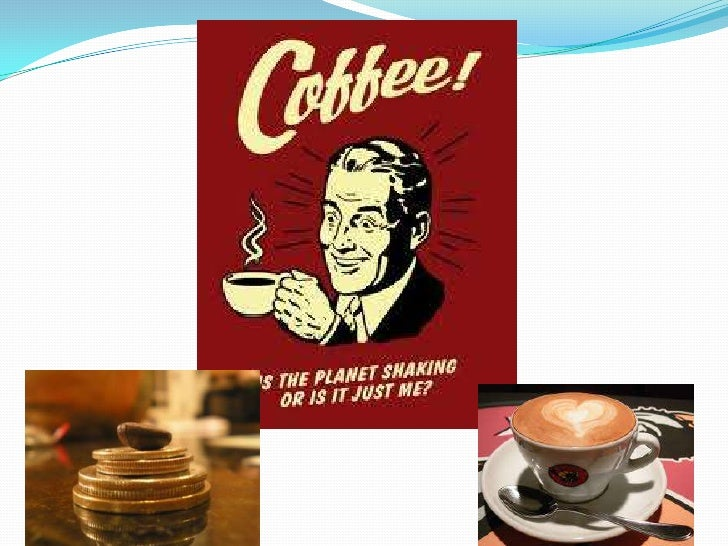 Learning Objectives To describe which countries Coffee is grown, why and how? Identify different types of Coffee you can...