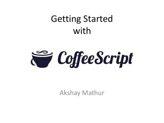 Getting Started with Akshay Mathur