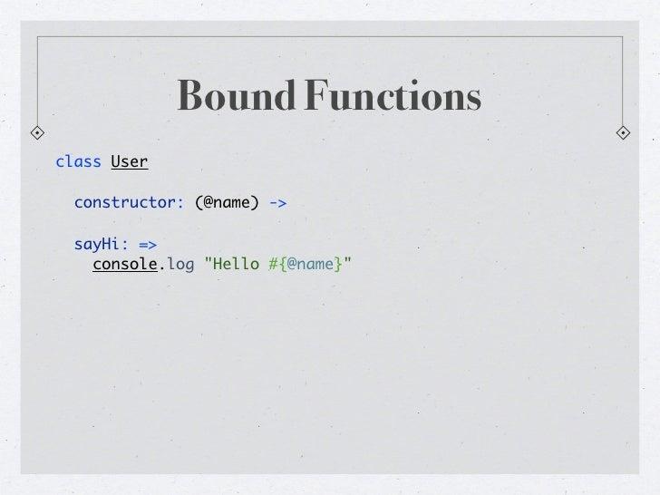 "Existential Operatorif foo?  console.log ""foo""console.log ""foo"" if foo?"
