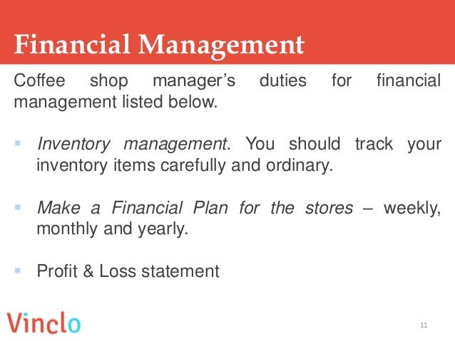 10 3 financial management 11 financial management coffee shop managers duties - Inventory Manager Job Description