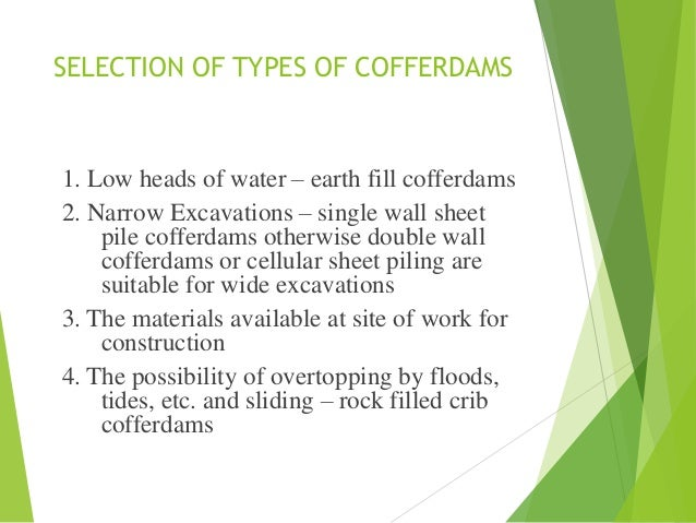 Coffer dam and its type for Selection sheet for home selections for builders
