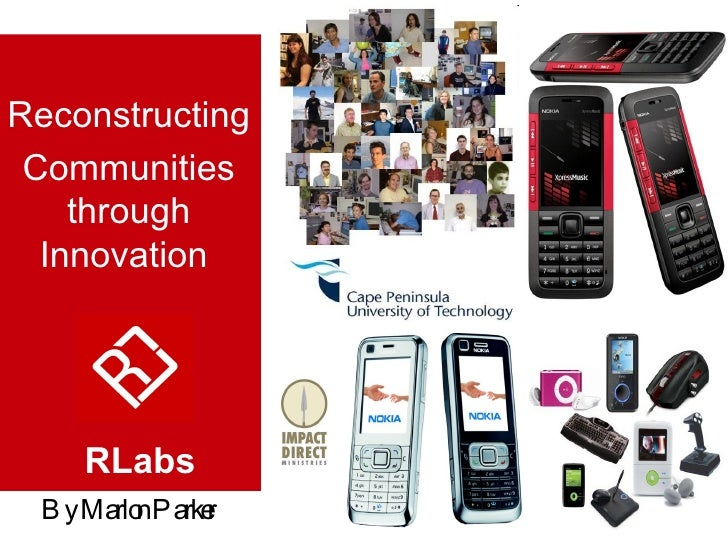 Reconstructing Communities through Innovation  By Marlon Parker  RLabs