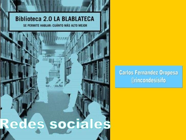 Redes sociales Carlos Fernández Oropesa @rincondesisifo