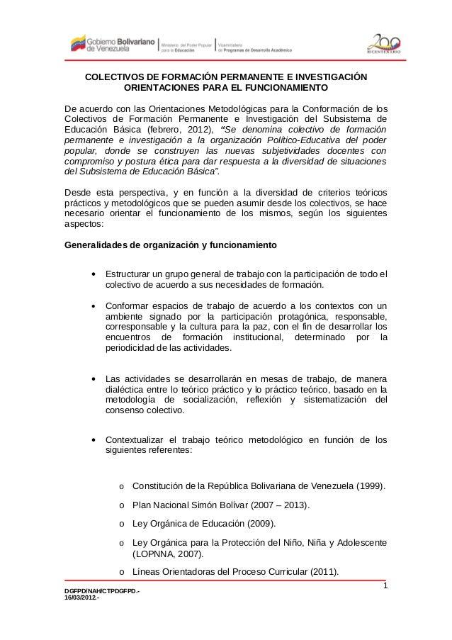 COLECTIVOS DE FORMACIÓN PERMANENTE E INVESTIGACIÓN ORIENTACIONES PARA EL FUNCIONAMIENTO De acuerdo con las Orientaciones M...