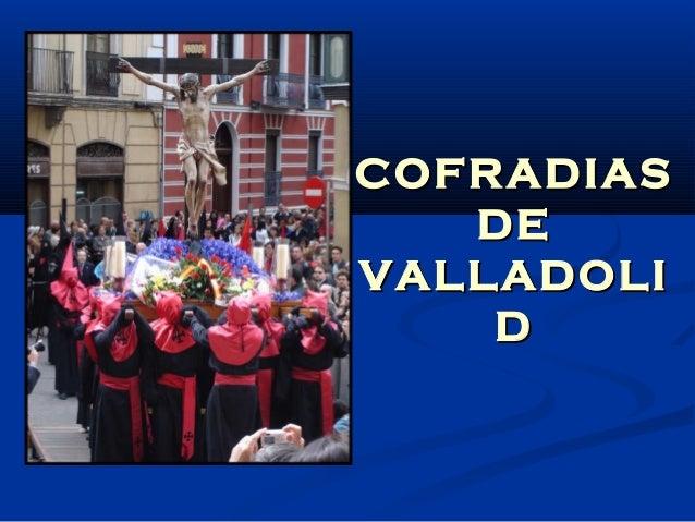 COFRADIAS DE VALLADOLI D