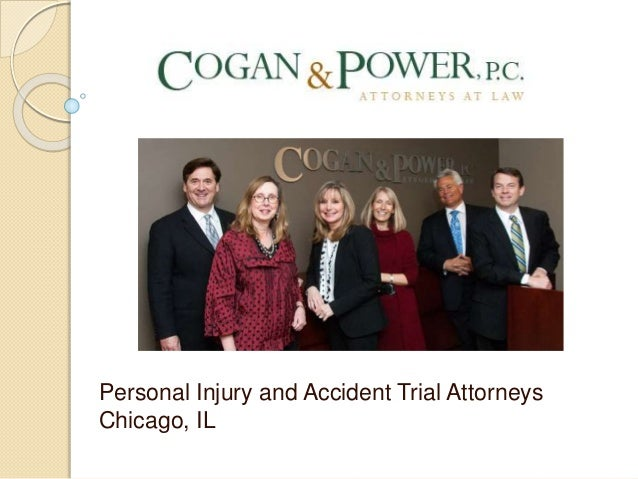 Cogan & Power P.C. Personal Injury and Accident Trial Attorneys Chicago, IL