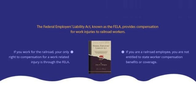 The federal employers' liability act Slide 2