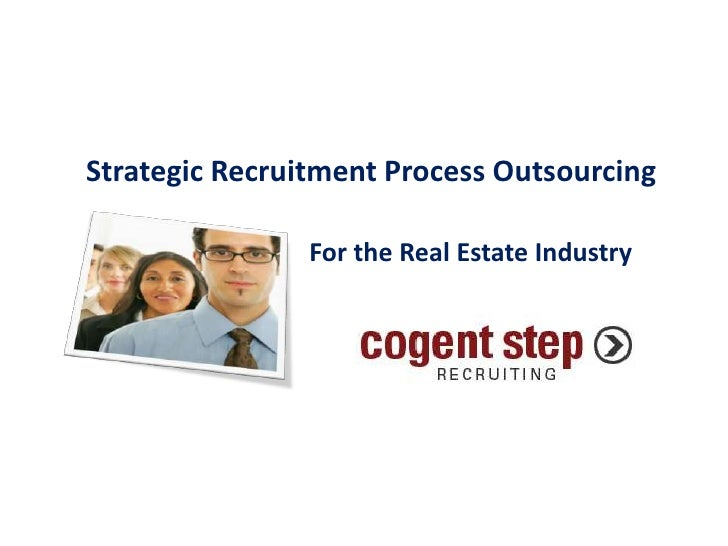 Strategic Recruitment Process Outsourcing<br />For the Real Estate Industry<br />