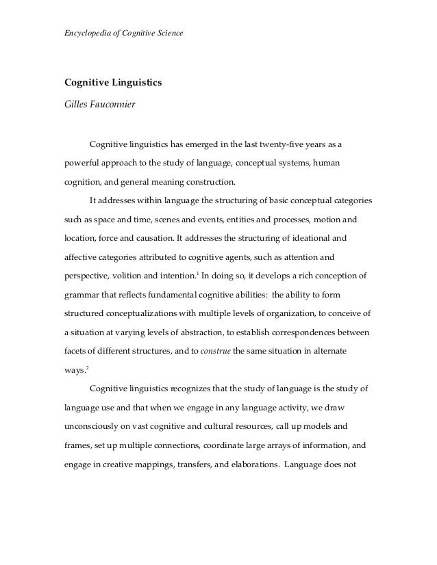 Encyclopedia of Cognitive Science  Cognitive Linguistics Gilles Fauconnier  Cognitive linguistics has emerged in the last ...