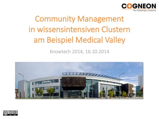 Community Management  in wissensintensiven Clustern  am Beispiel Medical Valley  Knowtech 2014, 16.10.2014