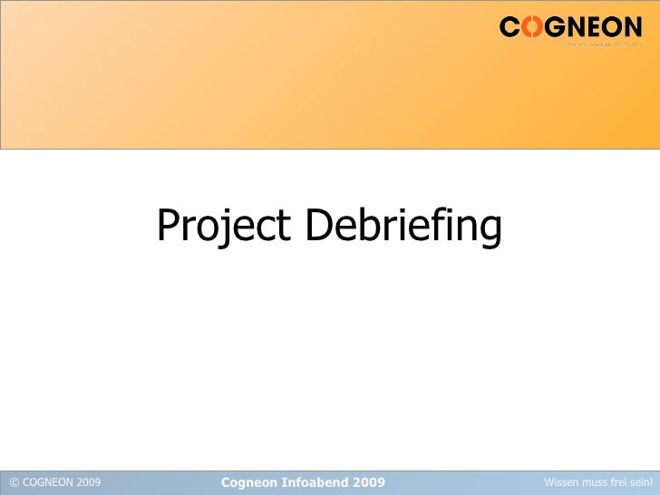 Project Debriefing Cogneon Infoabend 2009