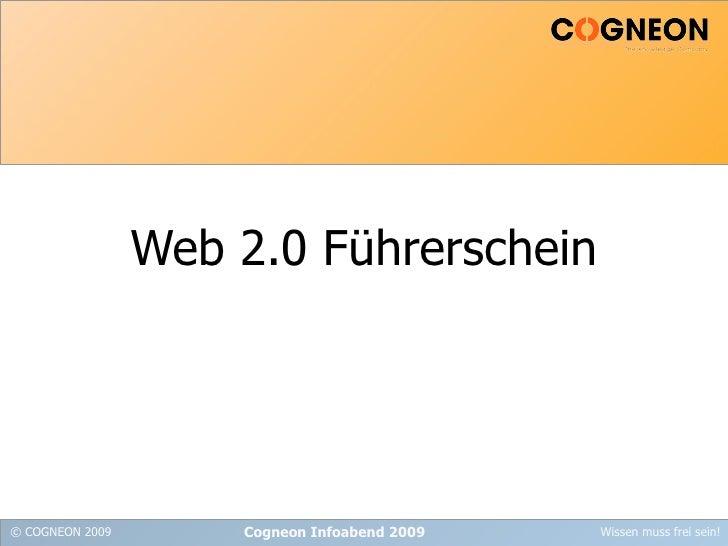Web 2.0 Führerschein Cogneon Infoabend 2009