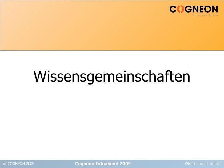 Wissensgemeinschaften Cogneon Infoabend 2009
