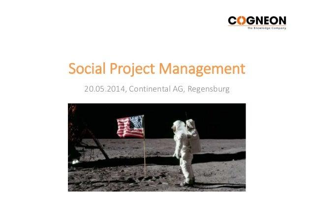 Social Project Management 20.05.2014, Continental AG, Regensburg