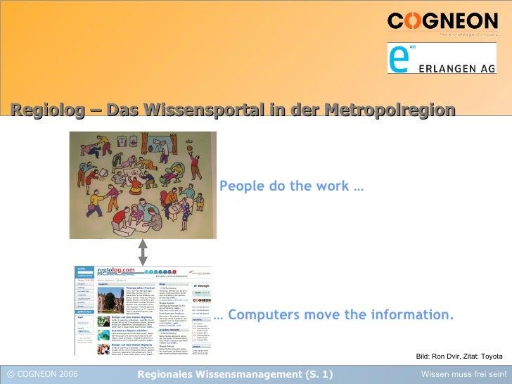 Regiolog – Das Wissensportal in der Metropolregion Bild: Ron Dvir, Zitat: Toyota People do the work … …  Computers move th...