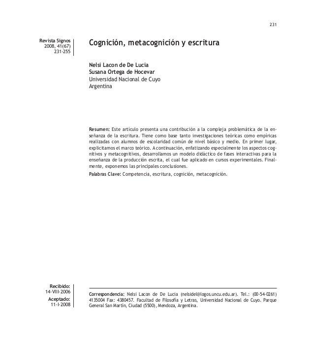 231  Revista Signos 2008, 41(67) 231-255  Cognición, metacognición y escritura Nelsi Lacon de De Lucia Susana Ortega de Ho...