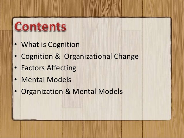 Cognition and organizational change  Slide 2