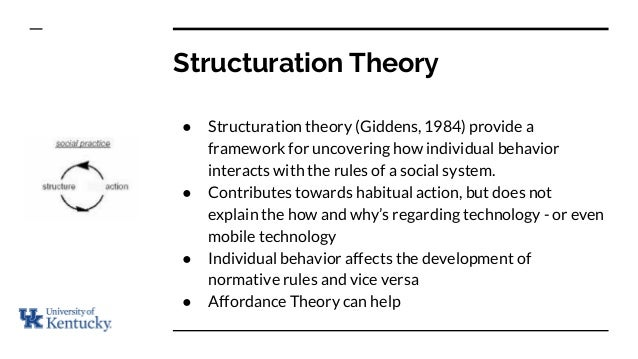 structuration theory Anthony giddens was born on january 8, 1938 he is a british sociologist who is known for his theory of structuration and his holistic view of modern societies he is considered to be one of the most prominent modern sociologists, the author of at least 34 books, published in at least 29 languages, issuing on [.