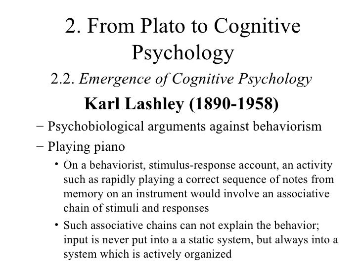 antecedents of cognitive psychology Psychology emerged as a distinct discipline from philosophy and physiology in  the last  cognitive or motivational component, since he thought the attention we .