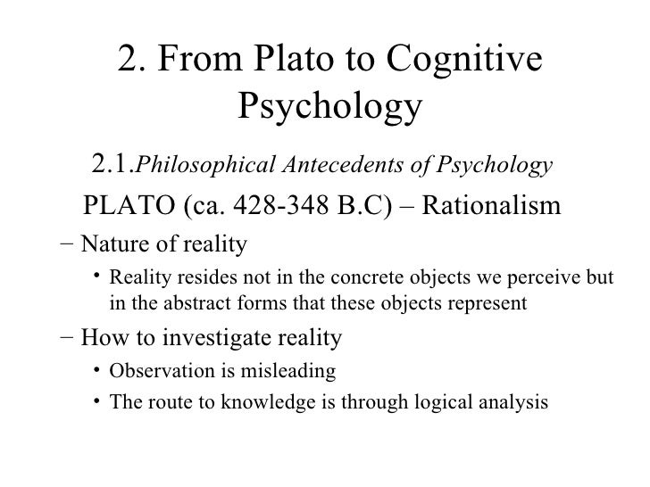 antecedents of cognitive psychology Cognitive psychology page 7 history philosophical antecedents of  psychology historians of psychology usually trace the earliest roots of  psychology to.