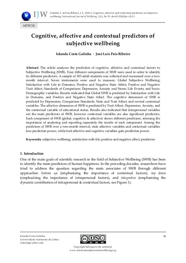 Galinha, I., & Pais-Ribeiro, J. L. (2011). Cognitive, affective and contextual predictors of subjective wellbeing. Interna...