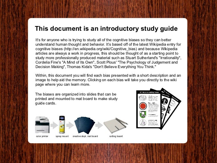 This document is an introductory study guide It's for anyone who is trying to study all of the cognitive biases so they ca...
