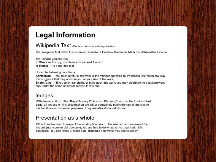 Legal Information Wikipedia Text (The listed text under each cognitive bias) The Wikipedia text within this document is un...