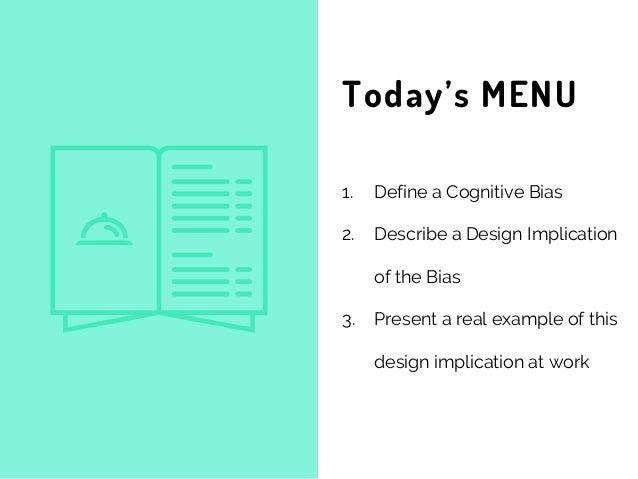 Cognitive bias for Emotional Design Slide 2