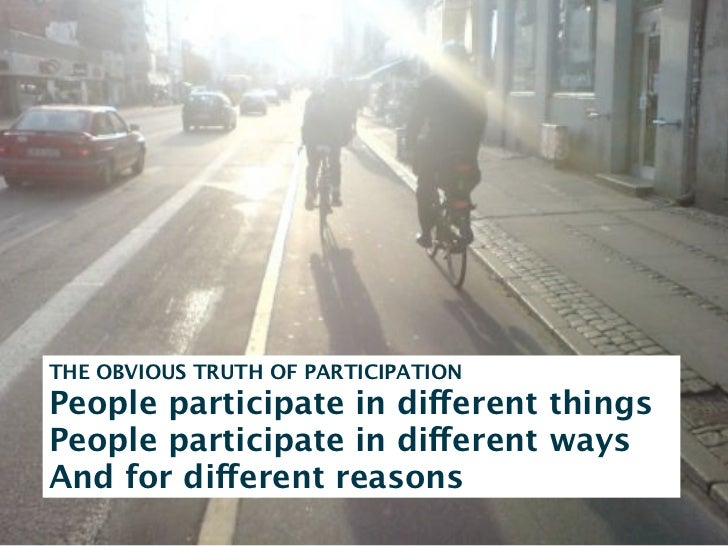 PRE-REQUISITES FOR PARTICIPATIONSelf-interestBe seen & be heardTrust in peers