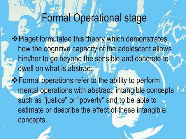 cognitive-development-of-the-high--learners-3-638 Formal Operational Stage Thoughts Examples on jean piaget theory, slide powerpoint presentation, real life examples, developmental issue, abstract thinking,
