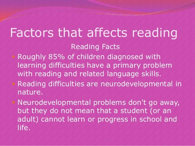 factors affecting the reading and comprehension Keywords: reading literacy, factors, pirls, achievement level, primary school introduction as reading literacy is a skill, which is the ground of almost all processes of learning and is neces.