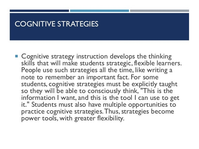 cognitive strategies Motivation and cognitive strategies in the choice to attend lectures or watch  them online john n bassili abstract this study explored relations between.