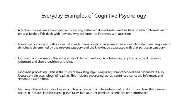 the core of cognitive study in psychology Positive psychology is the scientific study of human flourishing, and an applied approach to optimal functioning it has also been defined as the study of the.