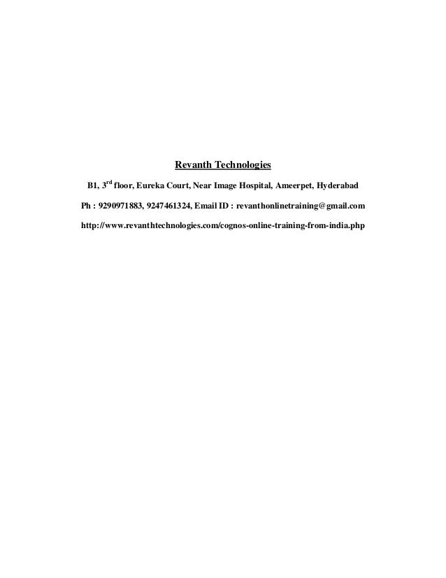 Revanth Technologies B1, 3rd floor, Eureka Court, Near Image Hospital, Ameerpet, Hyderabad Ph : 9290971883, 9247461324, Em...