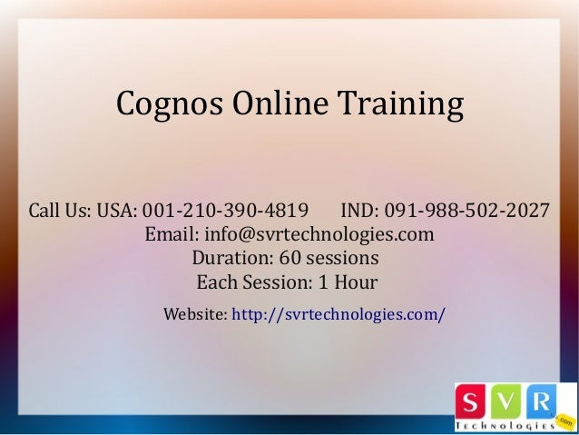 Call Us: USA: 001-210-390-4819 IND: 091-988-502-2027 Email: info@svrtechnologies.com Duration: 60 sessions Each Session: 1...