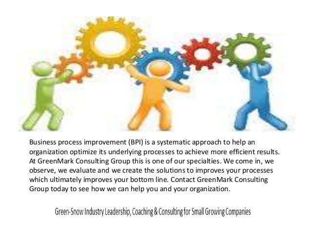 Business process improvement (BPI) is a systematic approach to help an organization optimize its underlying processes to a...