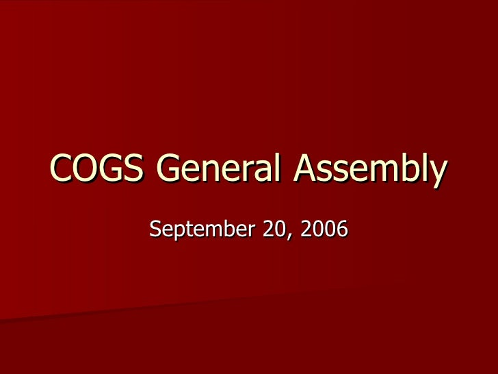 COGS General Assembly September 20, 2006