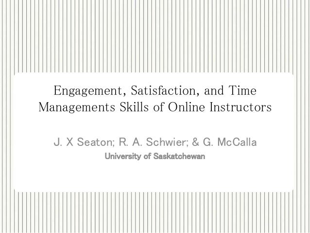 Engagement, Satisfaction and Time Management Skill of