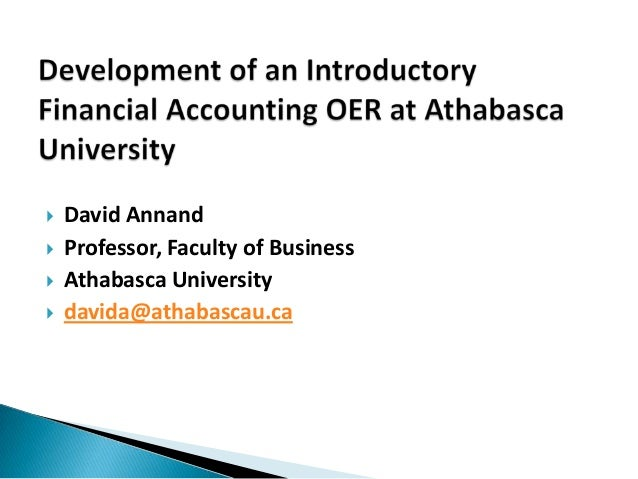       David Annand Professor, Faculty of Business Athabasca University davida@athabascau.ca