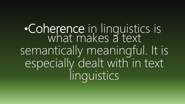 sentence coherence How to use coherence in a sentence example sentences with the word  coherence coherence example sentences.