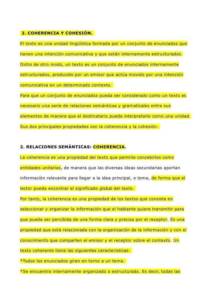 2. COHERENCIA Y COHESIÓN.El texto es una unidad lingüística formada por un conjunto de enunciados quetienen una intención ...
