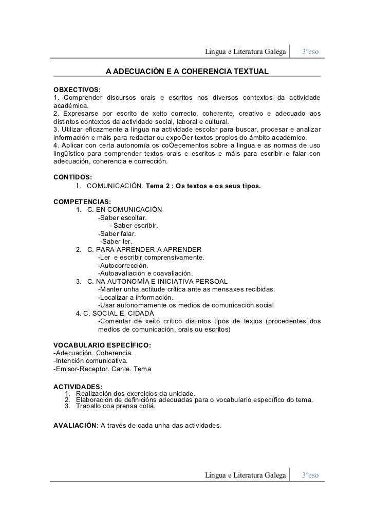 Lingua e Literatura Galega     3ºeso                   A ADECUACIÓN E A COHERENCIA TEXTUAL   OBXECTIVOS: 1. Comprender dis...
