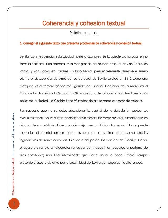 Coherencia y cohesion textual Práctica con texto 1. Corregir el siguiente texto que presenta problemas de coherencia y coh...