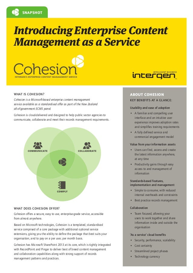 SNAPSHOT  Introducing Enterprise Content Management as a Service  WHAT IS COHESION?  ABOUT COHESION  Cohesion is a Microso...