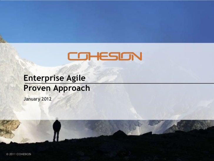 Enterprise AgileProven ApproachJanuary 2012