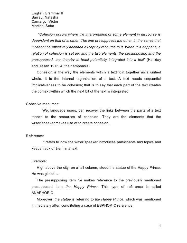 "English Grammar II   Barrau, Natasha   Camargo, Víctor   Martins, Sofía       ""Cohesion occurs where the interpretation of..."