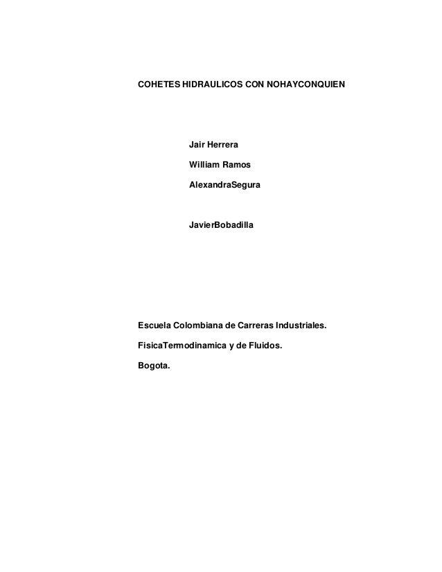COHETES HIDRAULICOS CON NOHAYCONQUIEN           Jair Herrera           William Ramos           AlexandraSegura           J...
